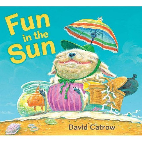 Fun in the Sun - by  David Catrow (Paperback) - image 1 of 1