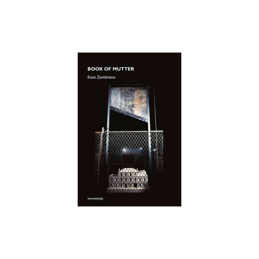 Book of Mutter (Hardcover) (Kate Zambreno)
