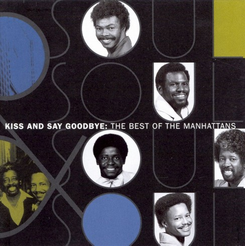 Manhattans - Kiss & say goodbye:Best of manhattans (CD) - image 1 of 1