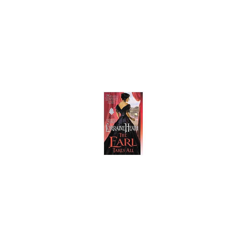 Earl Takes All (Paperback) (Lorraine Heath)
