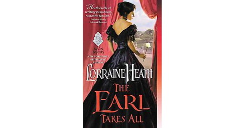 Earl Takes All (Paperback) (Lorraine Heath) - image 1 of 1