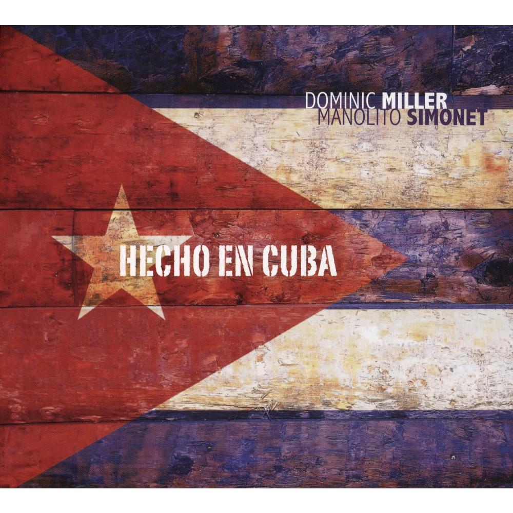 Dominic Miller - Hecho En Cuba (CD)