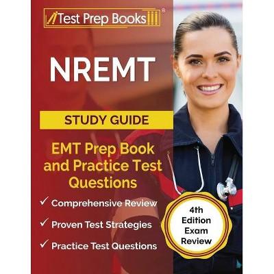 NREMT Study Guide - by  Joshua Rueda (Paperback)