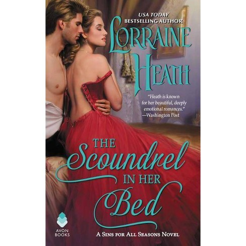 Scoundrel in Her Bed -  (Sins for All Seasons) by Lorraine Heath (Paperback) - image 1 of 1