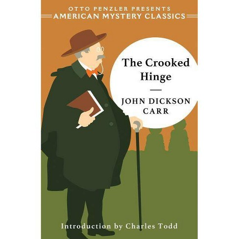 The Crooked Hinge - by  John Dickson Carr (Hardcover) - image 1 of 1