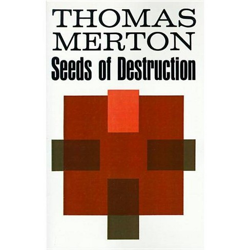Seeds of Destruction - by  Thomas Merton (Paperback) - image 1 of 1