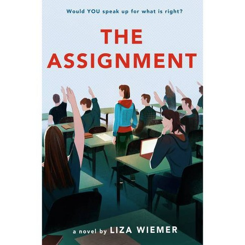 The Assignment - by  Liza Wiemer (Hardcover) - image 1 of 1