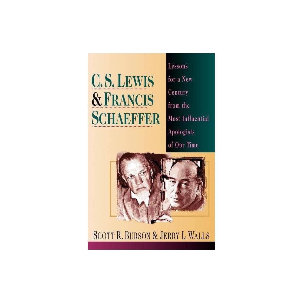 C S Lewis Francis Schaeffer By Scott R Burson Jerry