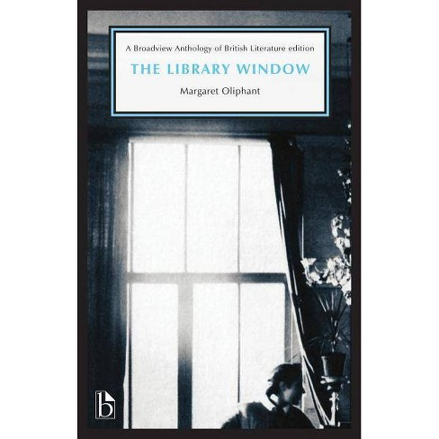 The Library Window - by  Margaret Oliphant (Paperback) - image 1 of 1