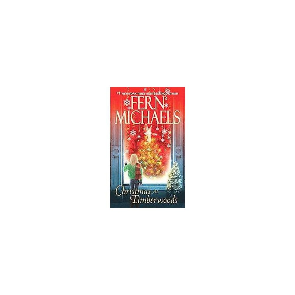 Christmas at Timberwoods (Paperback) by Fern Michaels