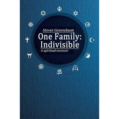 One Family - by  Steven Greenebaum (Paperback)