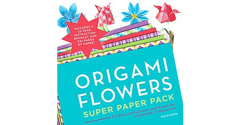 Origami Flowers Super Paper Pack : Folding Instructions and Paper for Hundreds of Blossoms (Paperback) - image 1 of 1
