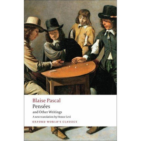 Pens�es and Other Writings - (Oxford World's Classics (Paperback)) by  Blaise Pascal (Paperback) - image 1 of 1