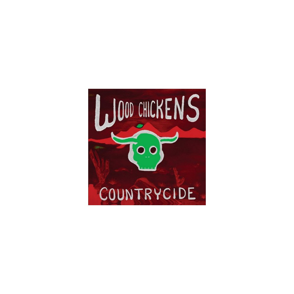 Wood Chickens - Countrycide (Vinyl)