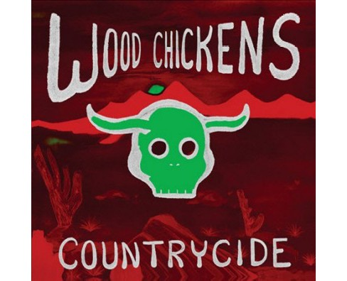 Wood Chickens - Countrycide (CD) - image 1 of 1