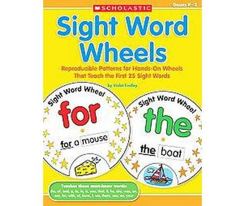 Sight Word Wheels : Reproducible Patterns for Hands-on Wheels That Teach the First 25 Sight Words - image 1 of 1