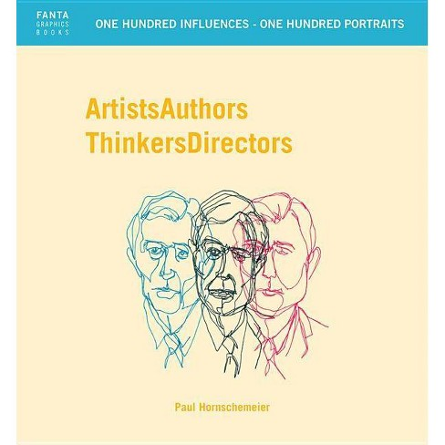 Artists Authors Thinkers Directors - by  Paul Hornschemeier (Hardcover) - image 1 of 1