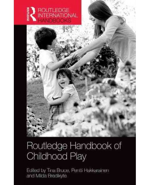 Routledge International Handbook of Early Childhood Play (Hardcover) - image 1 of 1