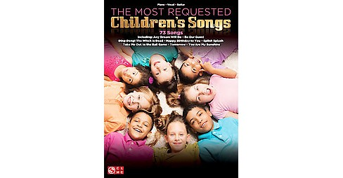 Most Requested Children's Songs : Piano, Vocal, Guitar (Paperback) - image 1 of 1