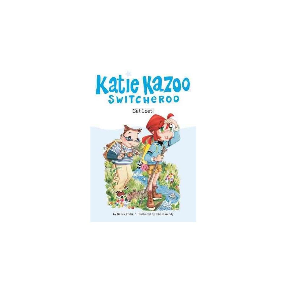 Get Lost ( Katie Kazoo, Switcheroo) (Paperback)