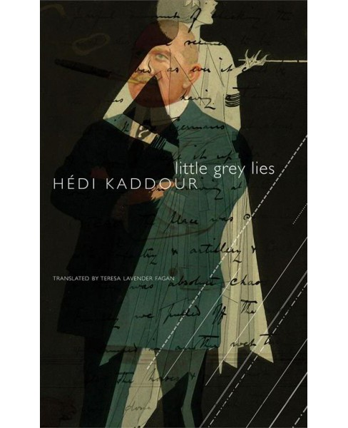 Little Grey Lies -  (French List) by Heu0301di Kaddour (Paperback) - image 1 of 1