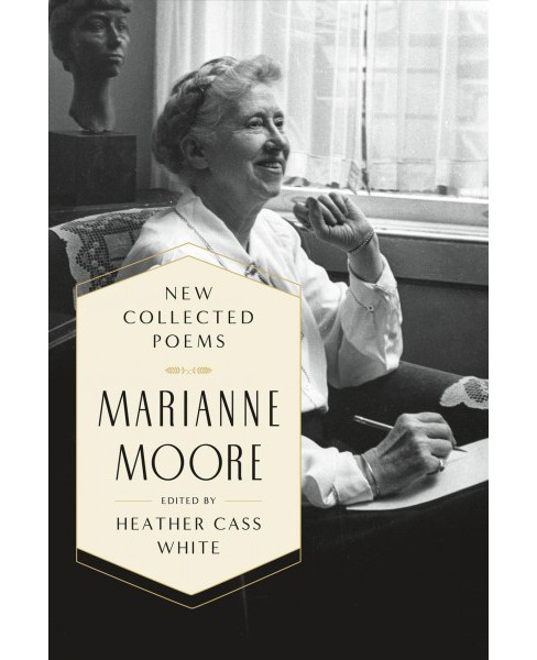 New Collected Poems : Marianne Moore (Hardcover) - image 1 of 1