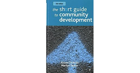Short Guide to Community Development (Paperback) (Alison Gilchrist & Marilyn Taylor) - image 1 of 1