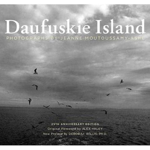 Daufuskie Island - 25 Edition by  Jeanne Moutoussamy-Ashe (Paperback) - image 1 of 1
