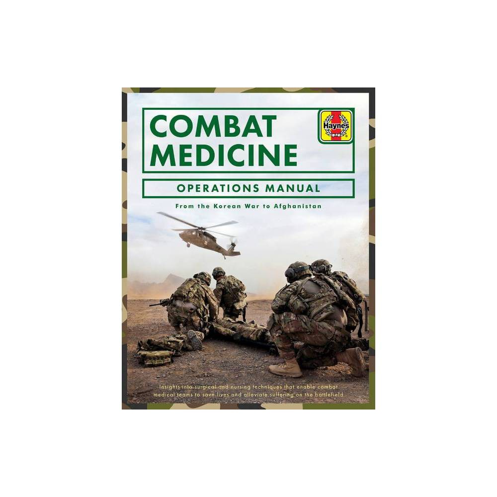 Combat Medicine Operations Manual By Penny Starns Hardcover