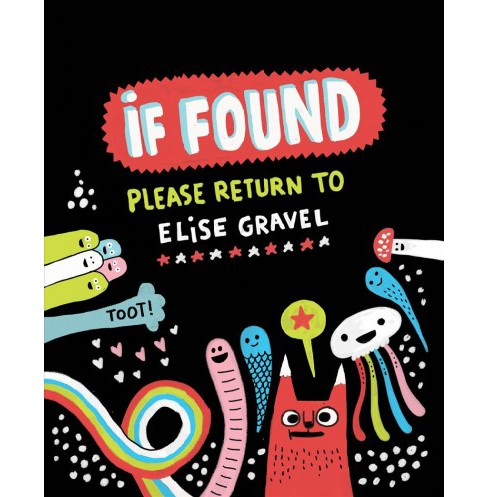 If Found... Please Return to Elise Gravel -  (Hardcover) - image 1 of 1