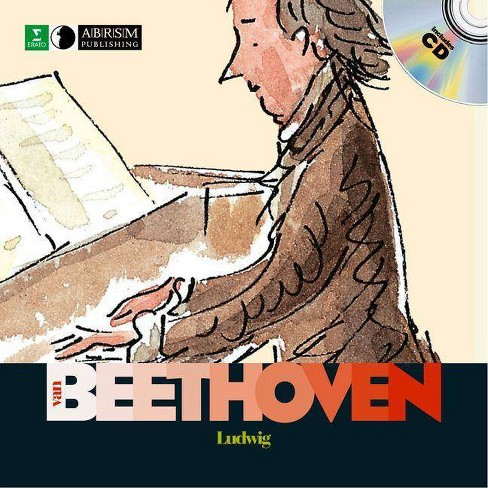 Ludwig Van Beethoven - (First Discovery. Music) by  Yann Walcker (Hardcover) - image 1 of 1