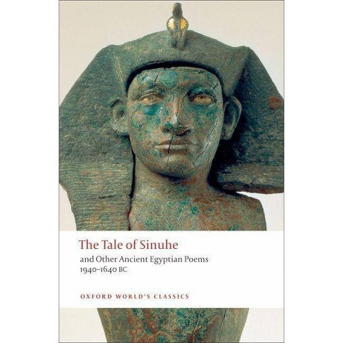 The Tale of Sinuhe - (Oxford World's Classics (Paperback)) (Paperback) - image 1 of 1