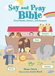 Say & Pray Bible (Board)by Diane Stortz