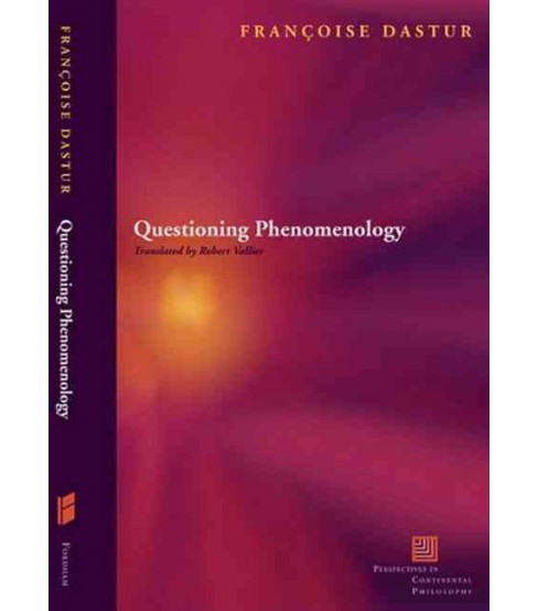 Questions of Phenomenology : Language, Alterity, Temporality, Finitude - by Francoise Dastur (Hardcover) - image 1 of 1