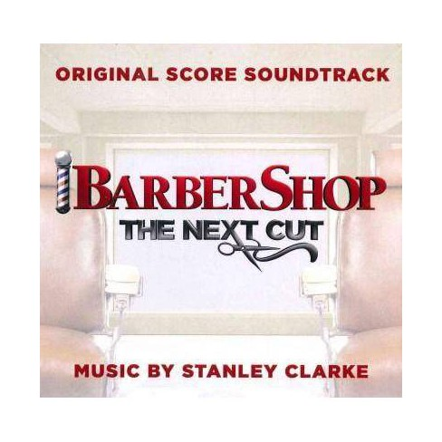 Stanley (Double Bass) Clarke - Barbershop: The Next Cut (Ost) (CD) - image 1 of 1