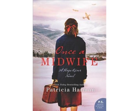 Once a Midwife -  (Hope River) by Patricia Harman (Hardcover) - image 1 of 1