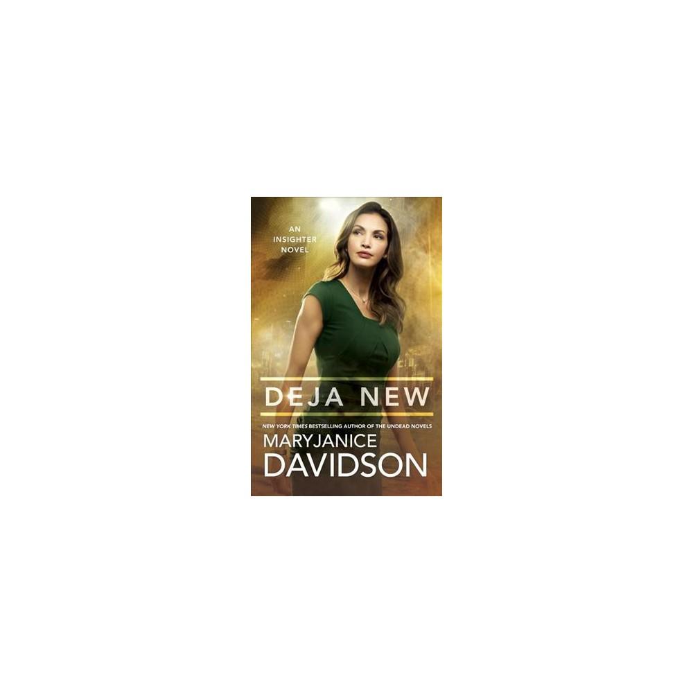 Deja New - (Insighter) by MaryJanice Davidson (Paperback)