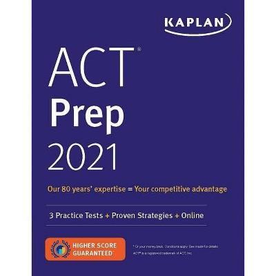 ACT Prep 2021 - (Kaplan Test Prep) (Paperback)