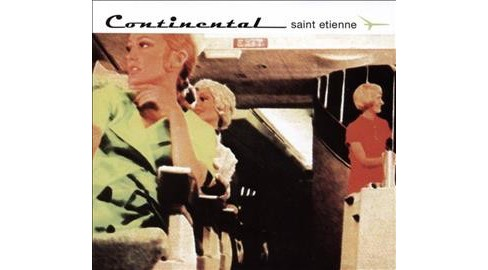 Saint Etienne - Continental (CD) - image 1 of 1