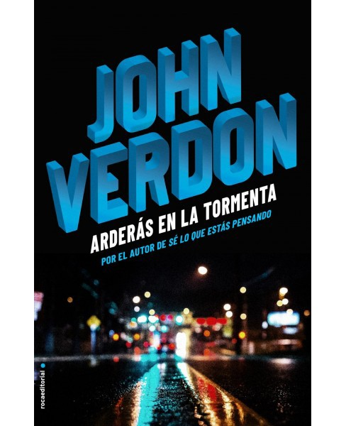Arderás en la tormenta / White River Burning -  by John Verdon (Paperback) - image 1 of 1