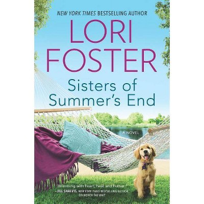 Sisters of Summer's End -  by Lori Foster (Paperback)