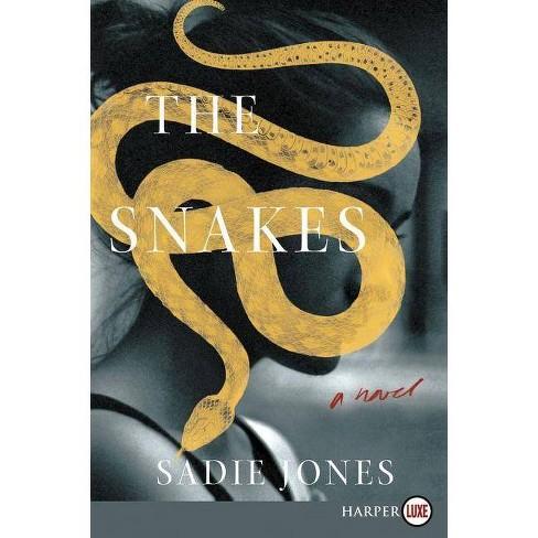 The Snakes - Large Print by  Sadie Jones (Paperback) - image 1 of 1