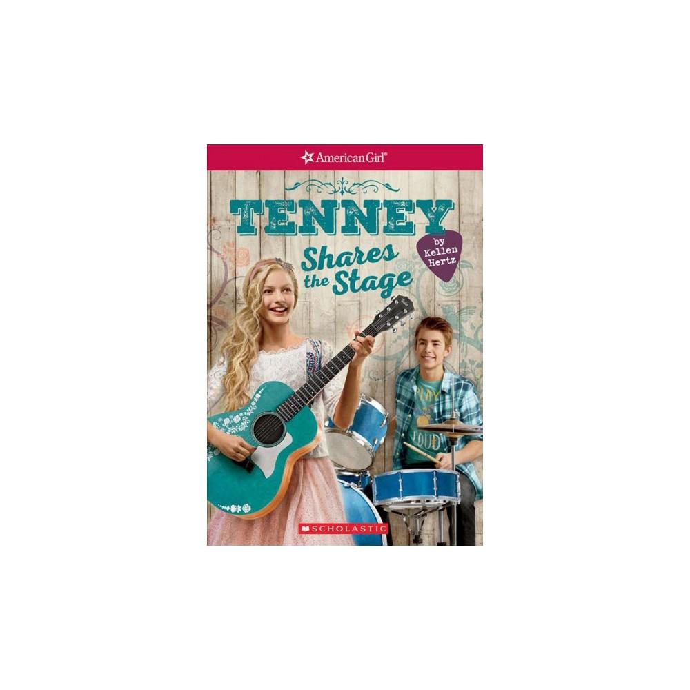 Tenney Shares the Stage (Paperback) (Kellen Hertz)