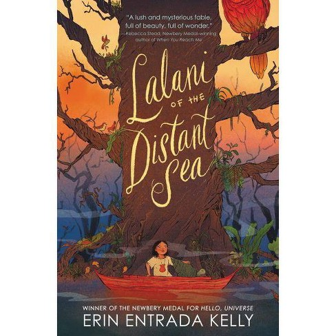 Lalani of the Distant Sea -  by Erin Entrada Kelly (Hardcover) - image 1 of 1