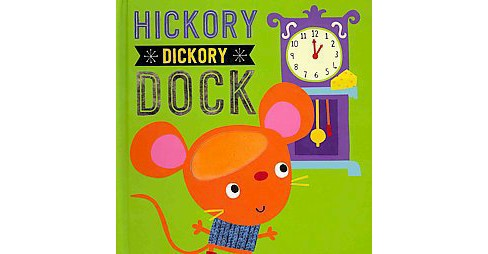 Hickory Dickory Dock (Hardcover) - image 1 of 1