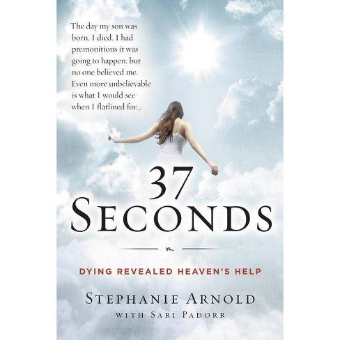 37 Seconds - by  Stephanie Arnold & Sari Padorr (Paperback) - image 1 of 1