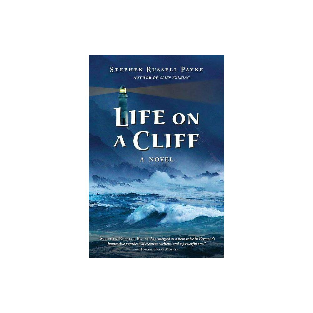 Life On A Cliff By Stephen Russell Payne Paperback