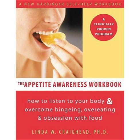 The Appetite Awareness Workbook - by  Linda W Craighead (Paperback) - image 1 of 1