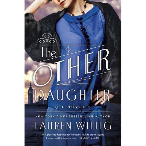 The Other Daughter - by  Lauren Willig (Paperback) - image 1 of 1