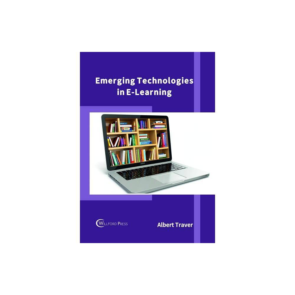 Emerging Technologies in E-Learning - (Hardcover)